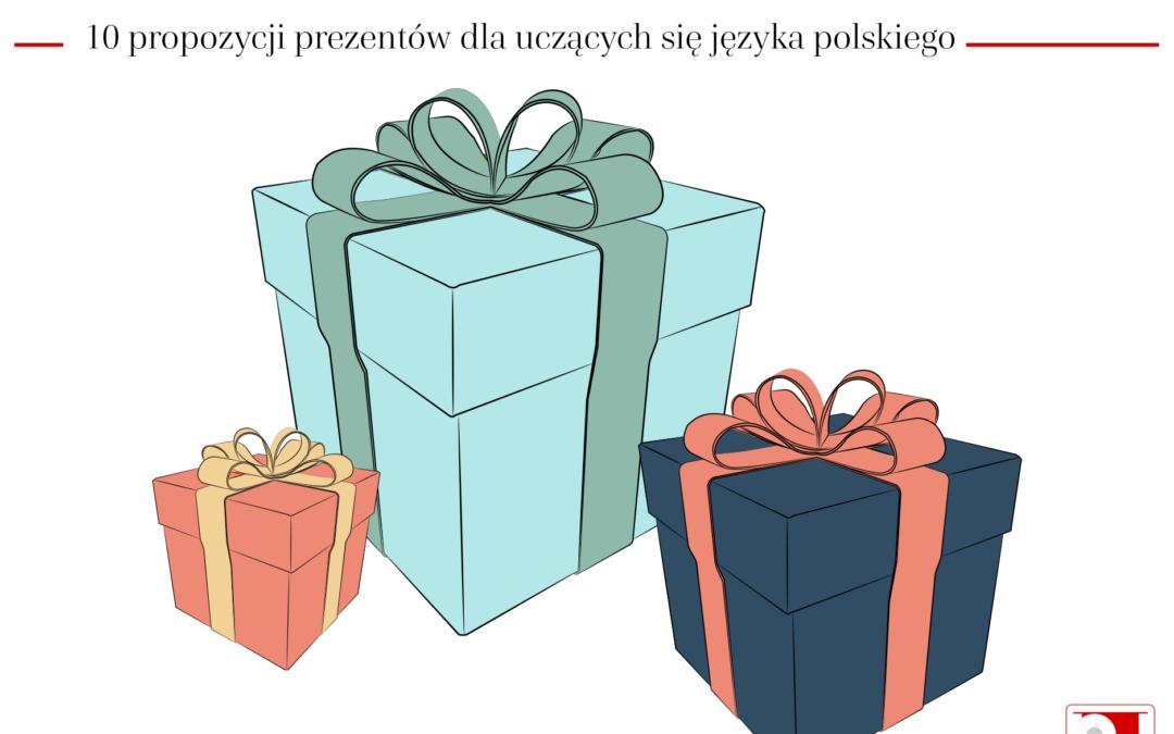 10 propozycji prezentów dla uczących się polskiego