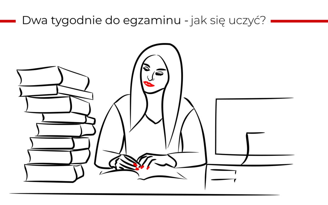 Co można zrobić dwa tygodnie przed egzaminem z języka polskiego?